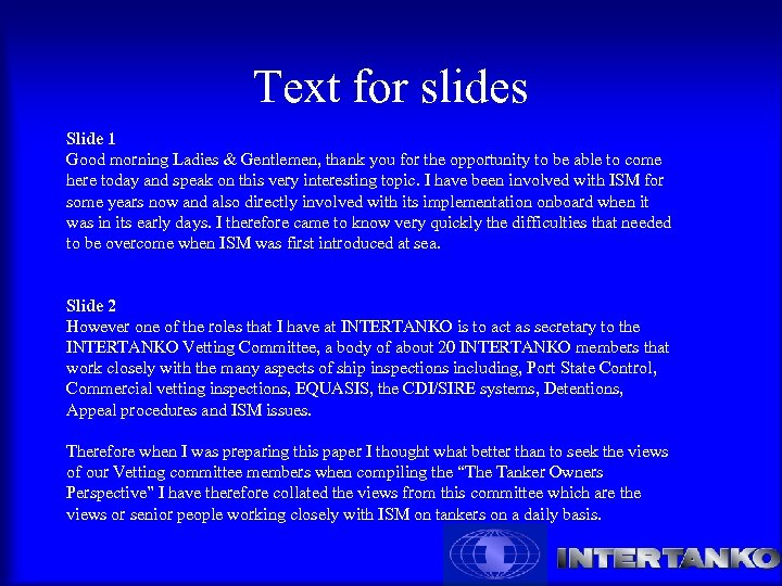 Text for slides Slide 1 Good morning Ladies & Gentlemen, thank you for the