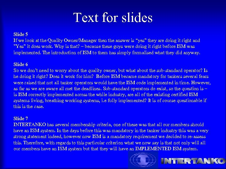 Text for slides Slide 5 If we look at the Quality Owner/Manager then the