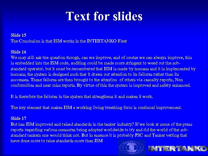 Text for slides Slide 15 The Conclusion is that ISM works in the INTERTANKO
