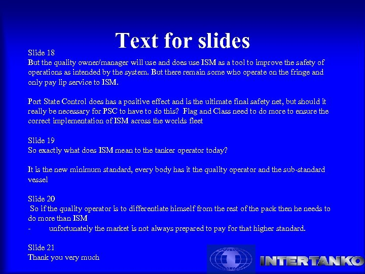 Text for slides Slide 18 But the quality owner/manager will use and does use