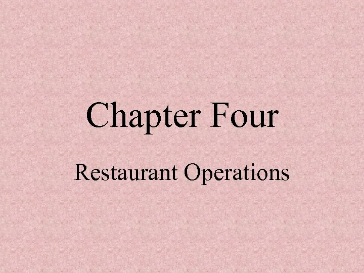 Chapter Four Restaurant Operations