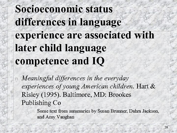 Socioeconomic status differences in language experience are associated with later child language competence and