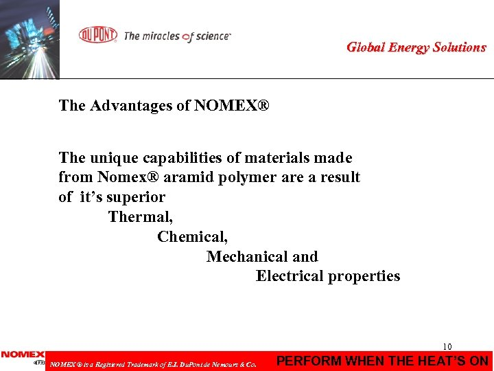 Global Energy Solutions The Advantages of NOMEX® The unique capabilities of materials made from