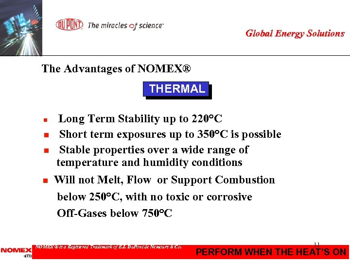 Global Energy Solutions The Advantages of NOMEX® THERMAL n n Long Term Stability up