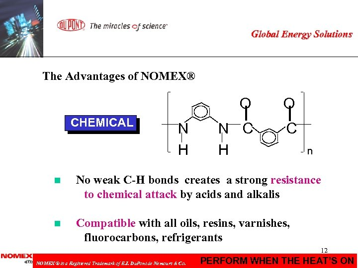 Global Energy Solutions The Advantages of NOMEX® O CHEMICAL N H O N C