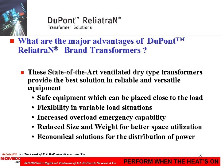 n What are the major advantages of Du. Pont. TM Reliatra. N® Brand Transformers