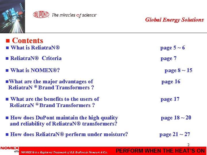 Global Energy Solutions n Contents n What is Reliatra. N® n Reliatra. N® page