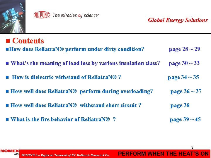 Global Energy Solutions n Contents n. How does Reliatra. N® perform under dirty condition?