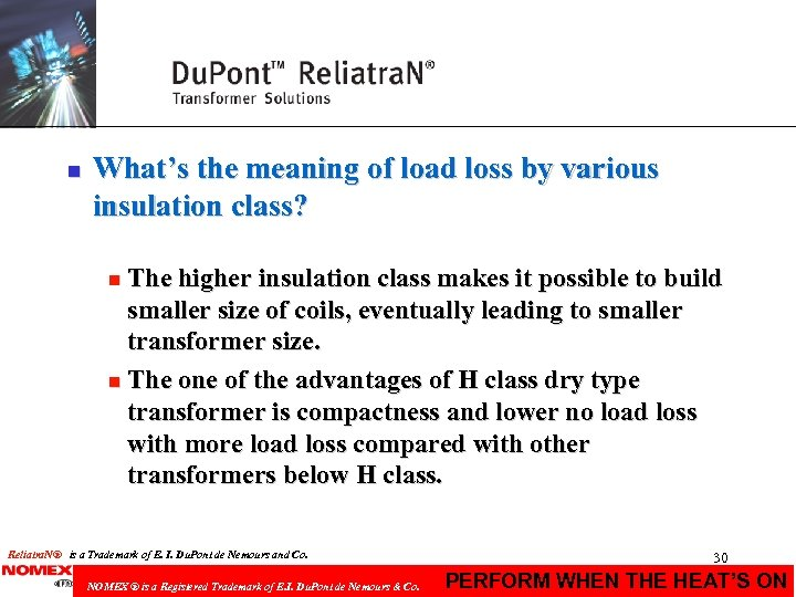 n What's the meaning of load loss by various insulation class? The higher insulation