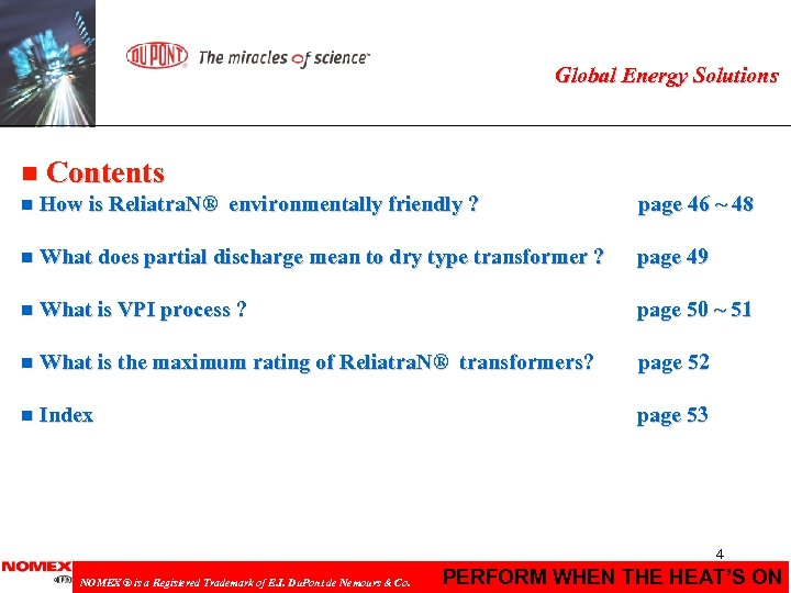 Global Energy Solutions n Contents n How is Reliatra. N® environmentally friendly ? page