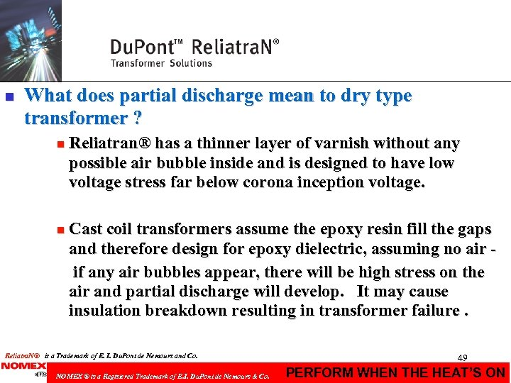 n What does partial discharge mean to dry type transformer ? n Reliatran® has
