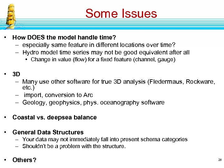 Some Issues • How DOES the model handle time? – especially same feature in