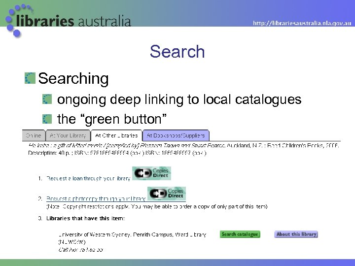"""Searching ongoing deep linking to local catalogues the """"green button"""" project to migrate the"""