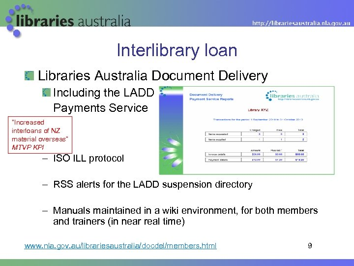 """Interlibrary loan Libraries Australia Document Delivery Including the LADD Payments Service """"Increased interloans of"""