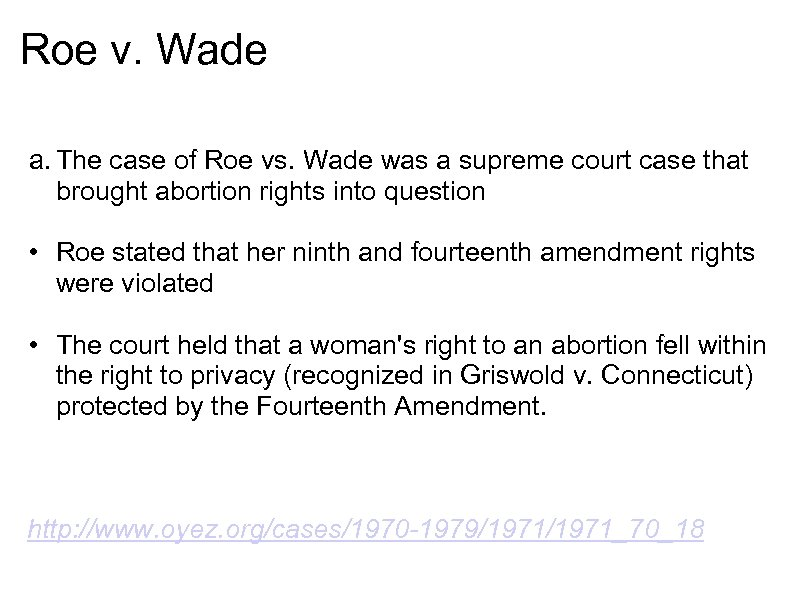 The Case Of Roe Vs Wade Was A Supreme