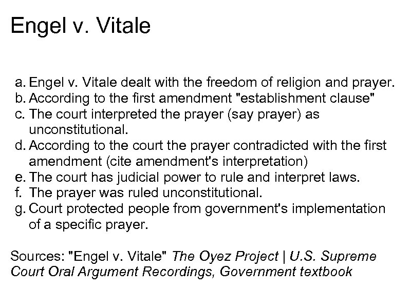 Engel v. Vitale a. Engel v. Vitale dealt with the freedom of religion and