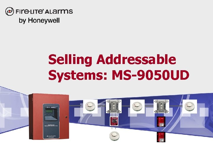 Selling Addressable Systems: MS-9050 UD
