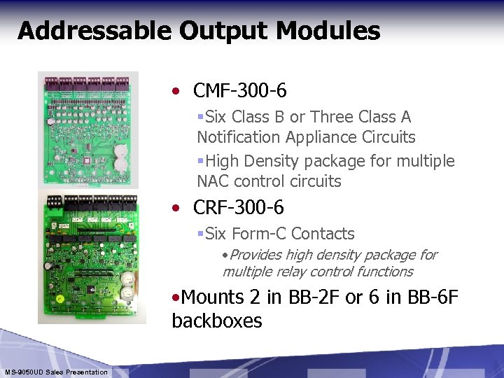 Addressable Output Modules • CMF-300 -6 §Six Class B or Three Class A Notification