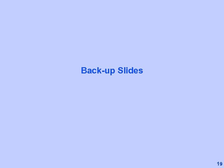Back-up Slides 19