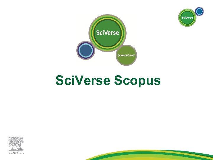 Sci. Verse Scopus