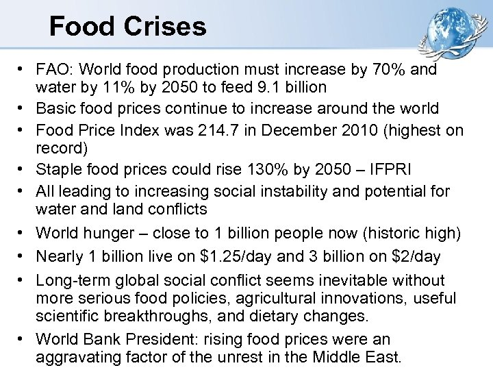 Food Crises • FAO: World food production must increase by 70% and water by
