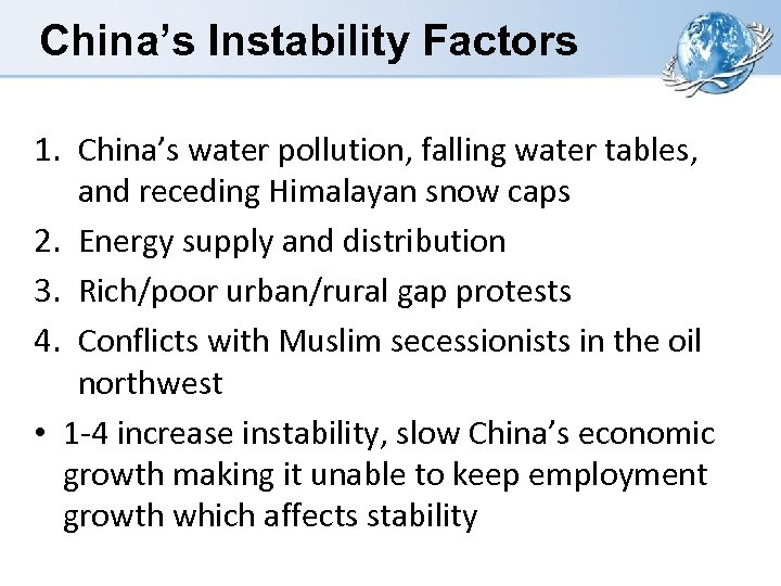 China's Instability Factors 1. China's water pollution, falling water tables, and receding Himalayan snow