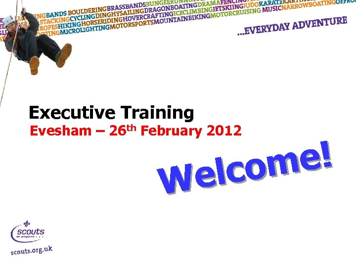Executive Training Evesham – 26 th February 2012 e! com el W
