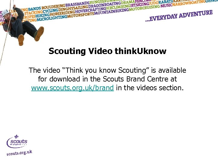 "Scouting Video think. Uknow The video ""Think you know Scouting"" is available for download"