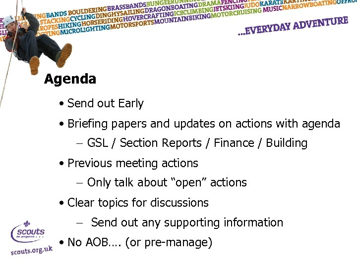 Agenda • Send out Early • Briefing papers and updates on actions with agenda