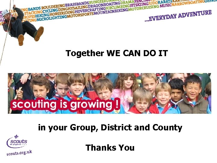 Together WE CAN DO IT in your Group, District and County Thanks You