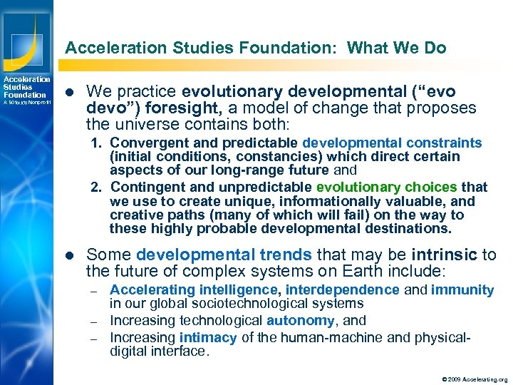 Acceleration Studies Foundation: What We Do Acceleration Studies Foundation A 501(c)(3) Nonprofit l We