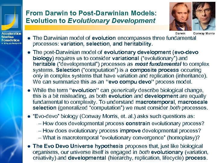 From Darwin to Post-Darwinian Models: Evolution to Evolutionary Development Acceleration Studies Foundation Darwin Conway