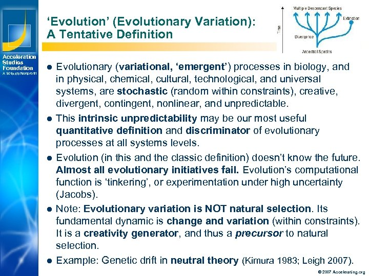 'Evolution' (Evolutionary Variation): A Tentative Definition Acceleration Studies Foundation A 501(c)(3) Nonprofit l l