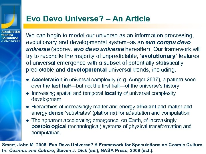 Evo Devo Universe? – An Article Acceleration Studies Foundation A 501(c)(3) Nonprofit We can
