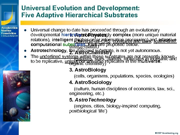Universal Evolution and Development: Five Adaptive Hierarchical Substrates Acceleration Studies Foundation l A 501(c)(3)