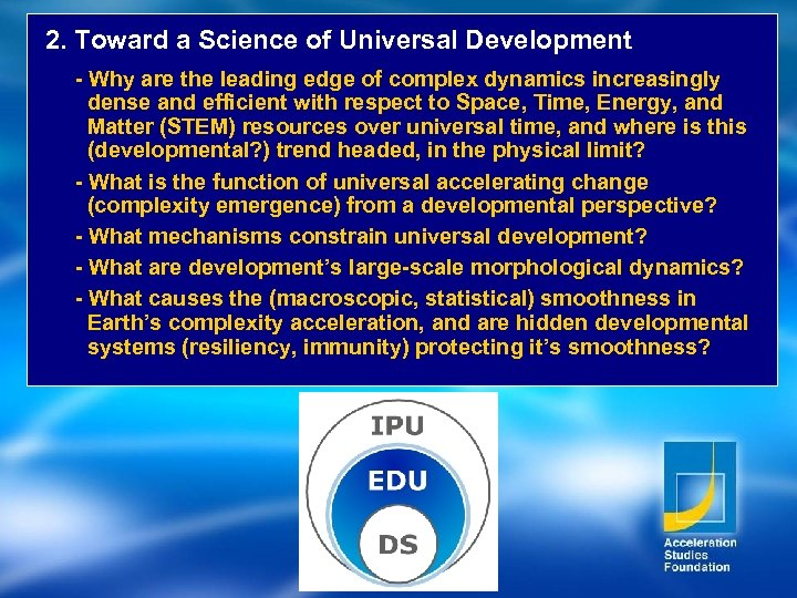 2. Toward a Science of Universal Development - Why are the leading edge of