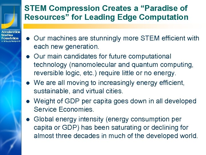 "STEM Compression Creates a ""Paradise of Resources"" for Leading Edge Computation Acceleration Studies Foundation"