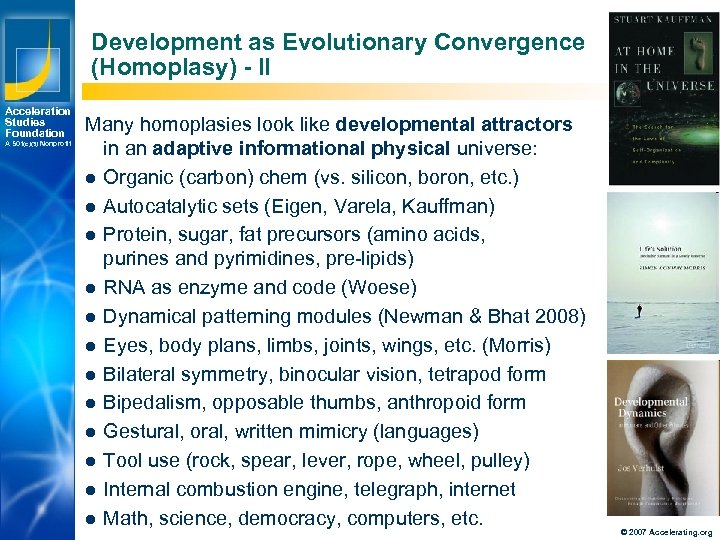 Development as Evolutionary Convergence (Homoplasy) - II Acceleration Studies Foundation A 501(c)(3) Nonprofit Los