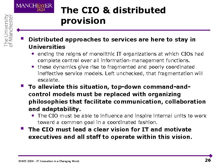 The CIO & distributed provision § Distributed approaches to services are here to stay