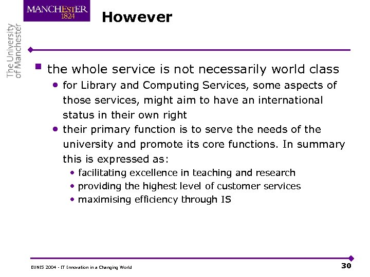 However § the whole service is not necessarily world class • for Library and