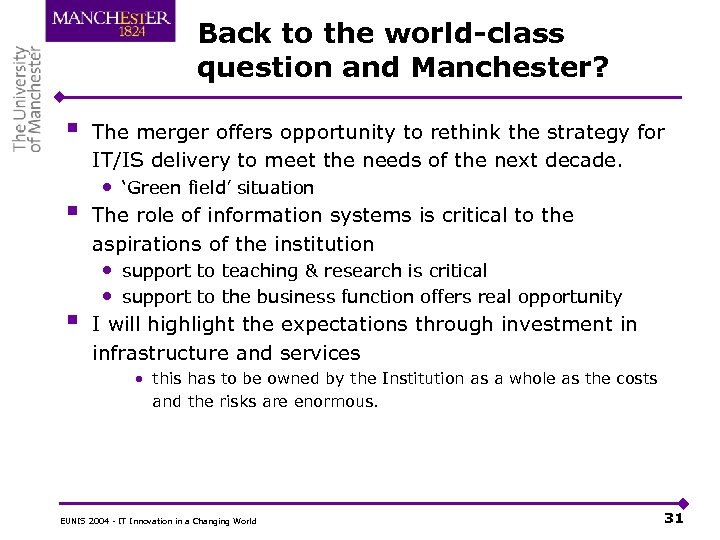 Back to the world-class question and Manchester? § § § The merger offers opportunity