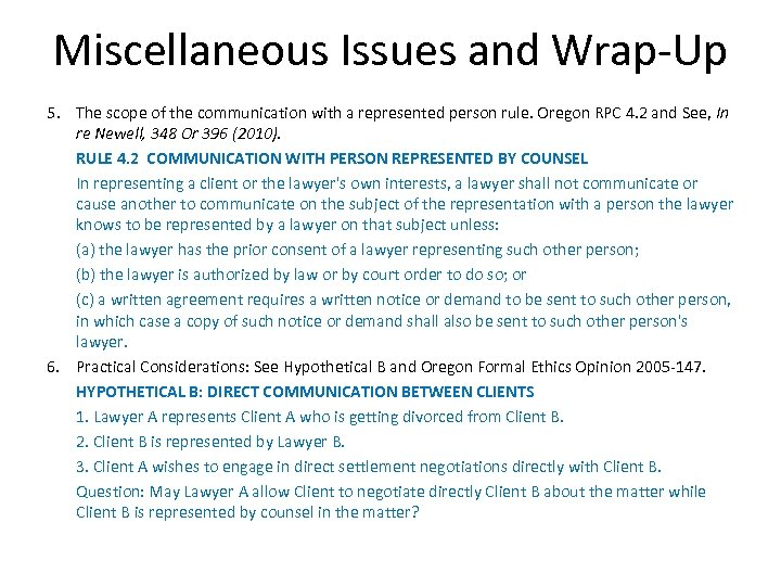 Miscellaneous Issues and Wrap-Up 5. The scope of the communication with a represented person