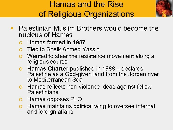 Hamas and the Rise of Religious Organizations § Palestinian Muslim Brothers would become the