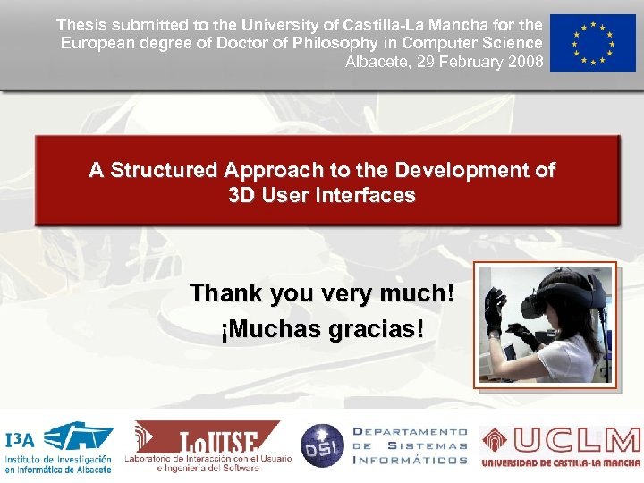 Thesis submitted to the University of Castilla-La Mancha for the European degree of Doctor