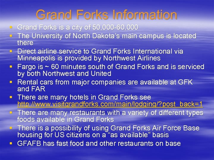 Grand Forks Information § Grand Forks is a city of 50, 000 -60, 000