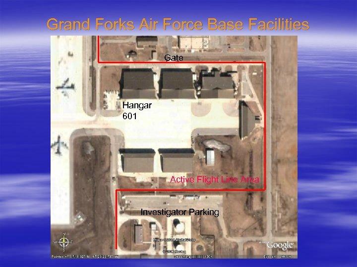 Grand Forks Air Force Base Facilities Gate Hangar 601 Active Flight Line Area Investigator