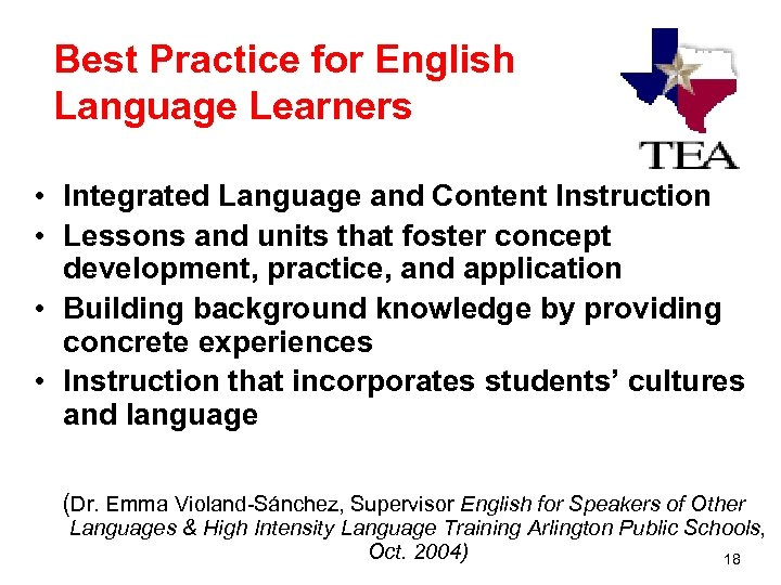Best Practice for English Language Learners • Integrated Language and Content Instruction • Lessons