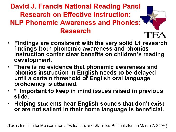 David J. Francis National Reading Panel Research on Effective Instruction: NLP Phonemic Awareness and