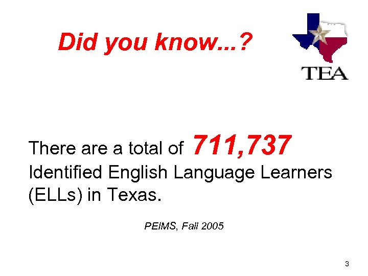 Did you know. . . ? There a total of 711, 737 Identified English