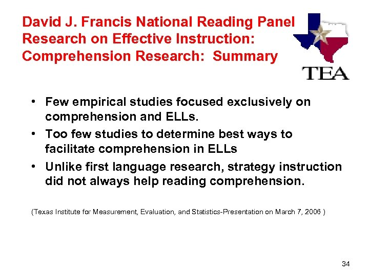 David J. Francis National Reading Panel Research on Effective Instruction: Comprehension Research: Summary •